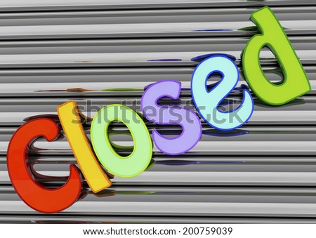 Sign on a closed steel door, colored text. 3d rendered - stock photo