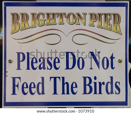 Sign On Brighton Pier