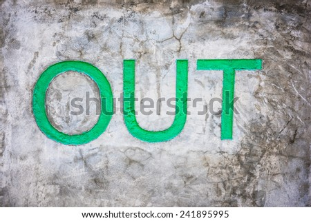"Sign ""OUT"" for exit"