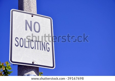 "sign reading ""no soliciting"" room for your text - stock photo"