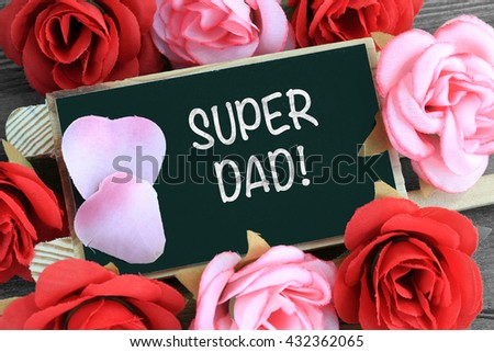 sign showing the message of super dad - stock photo
