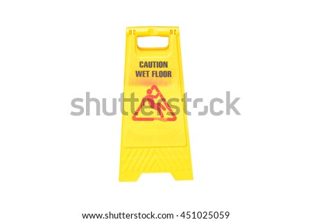 Sign showing warning of caution wet floor on white background