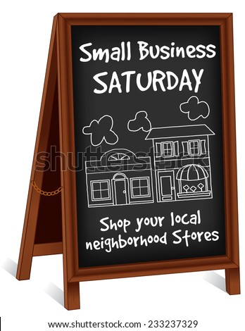 Sign, Small Business  Saturday, sidewalk folding wood easel with brass chain, slate background with text advertising to support local neighborhood main street shops and stores.  - stock photo