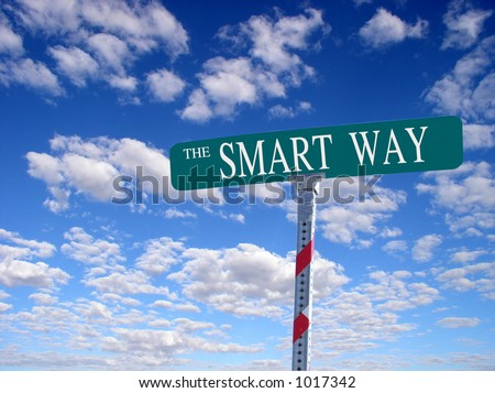 "sign that reads ""The Smart Way"""
