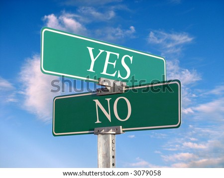 "sign that reads ""Yes, No"" - stock photo"