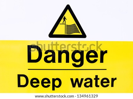 Sign to Warn People of the Danger of Deep Water - stock photo