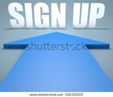 Sign up - 3d render concept of blue arrow pointing to text. - stock photo