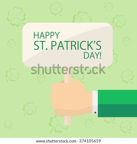 Sign with the theme of St. Patrick's day in hand on green background with clovers, illustration. - stock photo