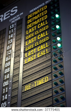 """Signage at airport making last call to passengers for boarding. Note shallow depth of field, focus on """"Last Call"""" in centre - stock photo"""