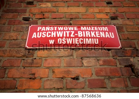 Signboard in Auschwitz Birkenau concentration camp