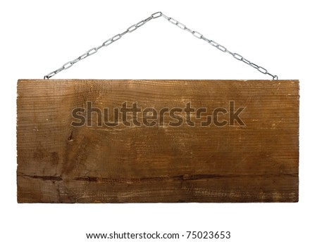 Signboard on chain isolated on white background - stock photo