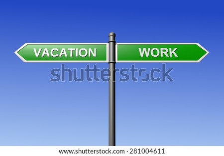 Signpost directing for work or for holidays - stock photo