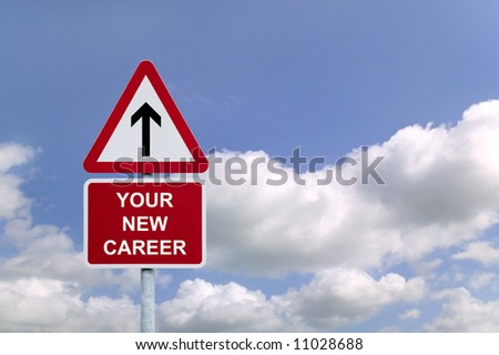 Signpost in the sky for 'Your New Career' , concept image for employment related themes. - stock photo