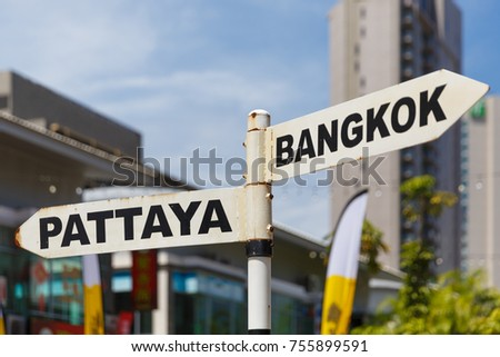 Signpost to Pattaya and Bangkok in Thailand