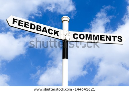 Signpost with the words Feedback and Comments on the direction arrows, against a bright blue cloudy sky. - stock photo