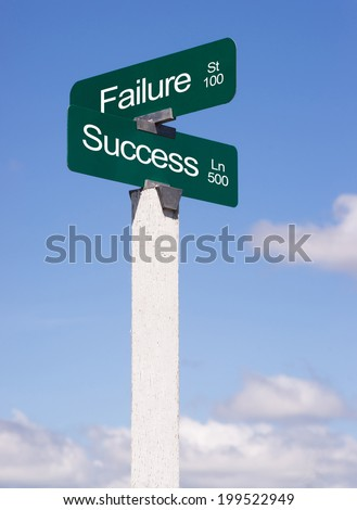 Signs Crossroads Success Lane Failure Street Sign Blue Skies Clouds - stock photo
