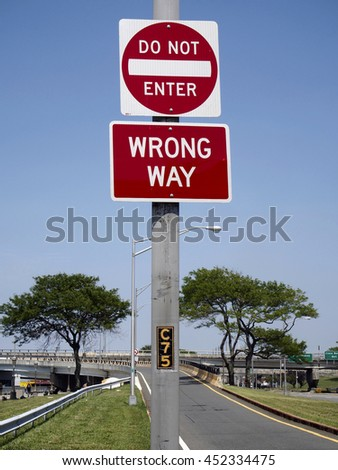 Signs do not enter and wrong way