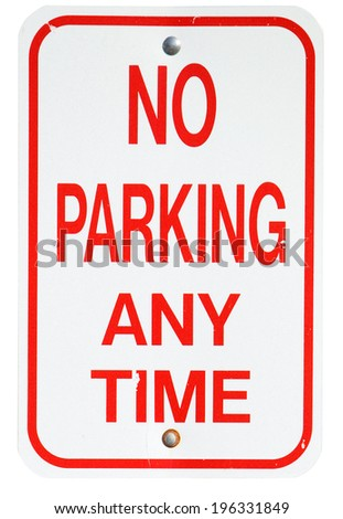 Signs: No Parking Any Time Street Sign - stock photo
