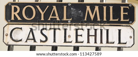 Signs of famous royal mile and castle hill in Edinburgh - stock photo