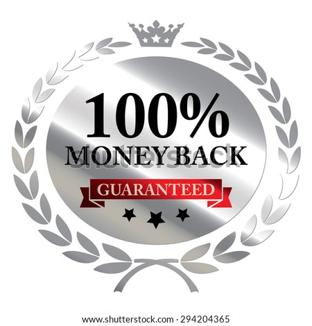 Silver 100% Money Back Guaranteed Wheat Laurel Wreath, Ribbon, Label, Sticker or Icon Isolated on White Background - stock photo