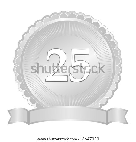 Silver 25th anniversary seal or medallion with ribbon banner and scalloped edge.