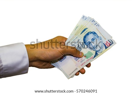 Singapore Currency with Hand Isolated in white background, Singapore Dollar, Banknote Singapore