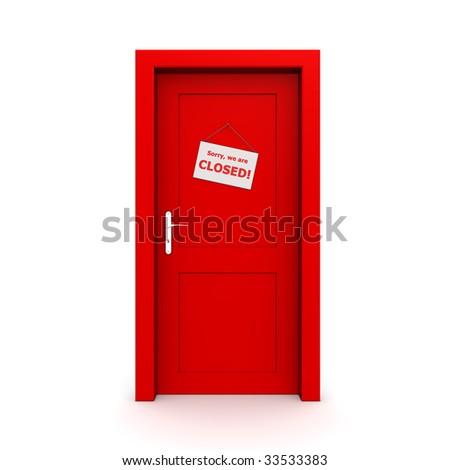 single red door closed with door sign - sorry, we are closed