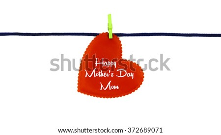 Single red love shape with text HAPPY MOTHER'S DAY MOM clipped on blue rope isolated on white background