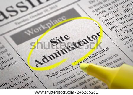 Site Administrator Vacancy in Newspaper. Job Seeking Concept. - stock photo