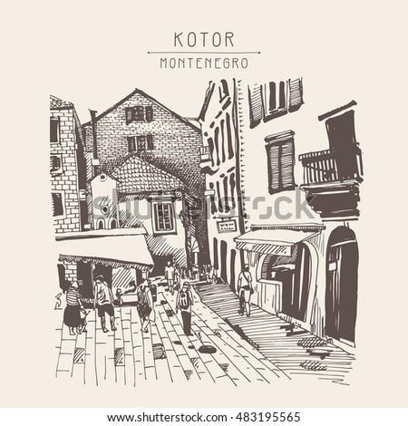 sketch drawing of Kotor street Montenegro, vintage touristic postcard, raster version illustration