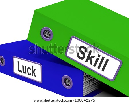 Skill And Luck Folders Showing Expertise Or Chance