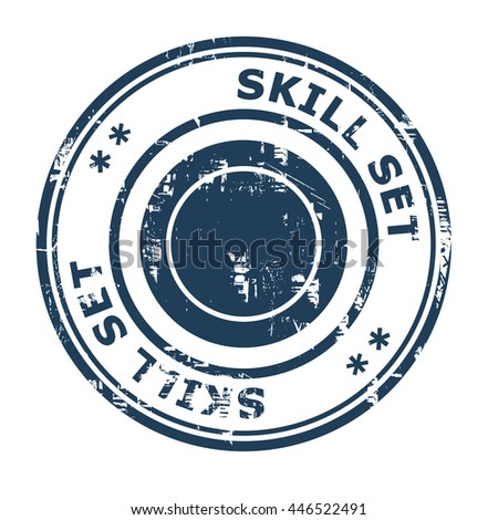 Skill set business concept rubber stamp isolated on a white background. - stock photo
