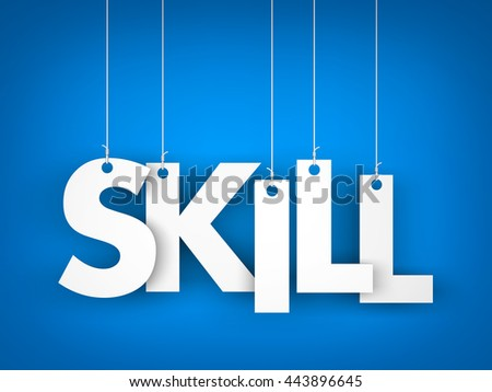 Skill - word hanging on the ropes. 3d illustration - stock photo