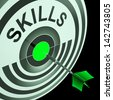 Skills Showing Skilled, Expertise, Professional Experienced Abilities And Competence - stock photo