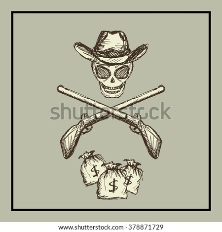 Skull wearing a cowboy hat, two guns and bags of money. Wild West.  - stock photo