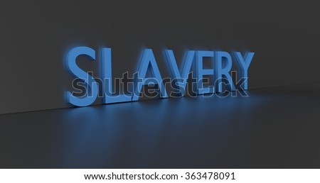 Slavery concept words - blue text on grey background.