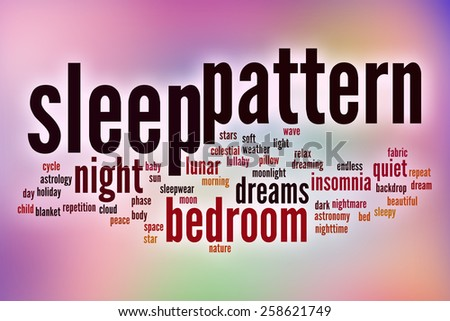 Sleep pattern word cloud concept with abstract background - stock photo