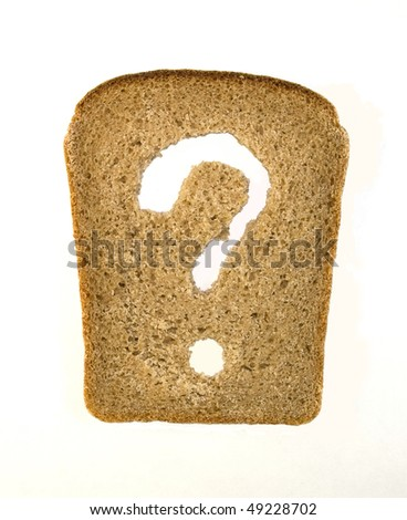 Slice of bread with a question mark isolated on white background - stock photo
