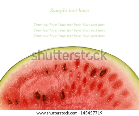 Sliced ripe watermelon isolated on white background with place for sample text