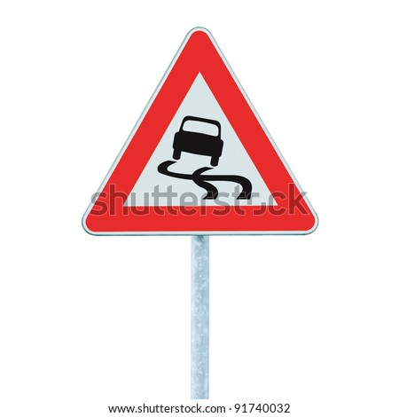 Slippery when wet road sign, isolated signpost and traffic signage - stock photo