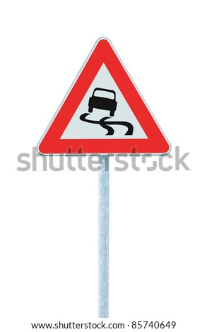 Slippery when wet road sign, isolated signpost and traffic signage sign post - stock photo