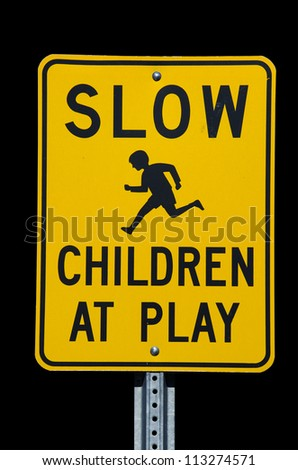 Slow Children at Play street sign with black background - stock photo