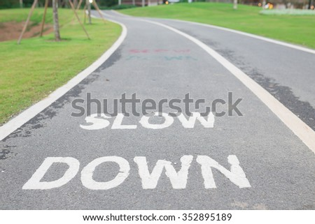 Slow down. - stock photo