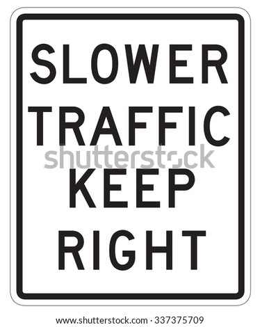 SLower Traffic Keep Right sign isolated on a white background - stock photo