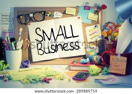 Small Business / Small business concept on bulletin board in office - stock photo