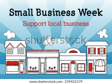 Small Business Week, Main Street USA, event honors and celebrates American small business owners and entrepreneurs, blue ray background. - stock photo