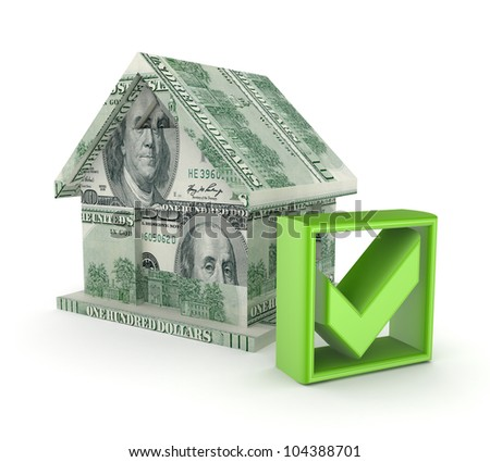 Small house made of dollars and green tick mark.Isolated on white background.3d rendered.