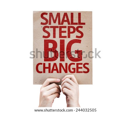 Small Steps Big Changes card isolated on white background - stock photo
