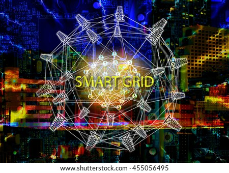 Smart grid concept , Electric Energy Distribution Chain concept , Power grid network symbol and text with abstract Metropolis building colorful background