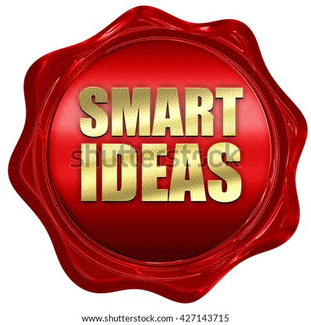 smart ideas, 3D rendering, a red wax seal - stock photo